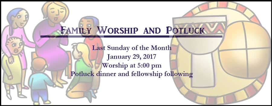 Worship and Dinner!